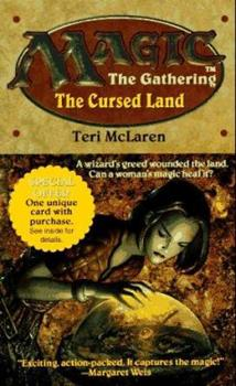 The Cursed Land - Book #5 of the Magic: The Gathering