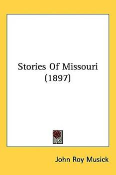 Hardcover Stories Of Missouri (1897) Book