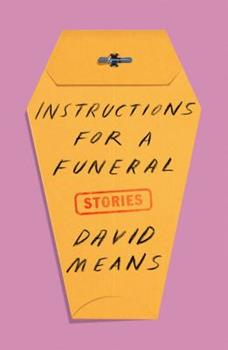 Instructions for a Funeral: Stories 1250251117 Book Cover