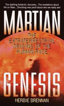 Martian Genesis: The Extraterrestrial Origins of the Human Race 044023557X Book Cover