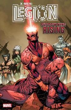 X-Men: Legion - Shadow King Rising - Book  of the Uncanny X-Men 1963-2011