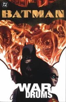 Batman: War Drums - Book #144 of the Modern Batman