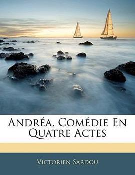 Paperback Andr?a, Com?die en Quatre Actes Book