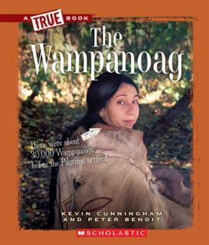 The Wampanoag - Book  of the A True Book