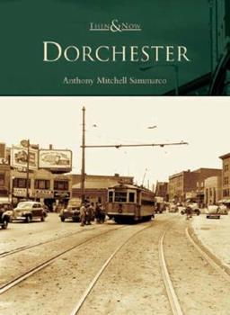 Dorchester - Book  of the  and Now