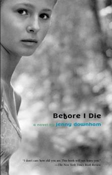 Before I Die 0385751559 Book Cover