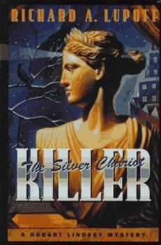 The Silver Chariot Killer - Book #6 of the Lindsey & Plum