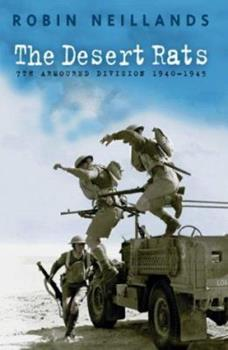 Paperback Desert Rats: The 7th Armoured Division 1940-1945: 7th Armoured Division, 1940-45 Book