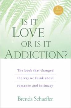 Is It Love or Is It Addiction? 0062554719 Book Cover