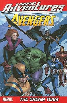 Marvel Adventures The Avengers Vol. 4: The Dream Team - Book  of the Marvel Adventures