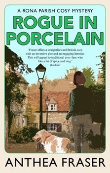 Rogue in Porcelain (Rona Parish Mysteries) 0727864858 Book Cover