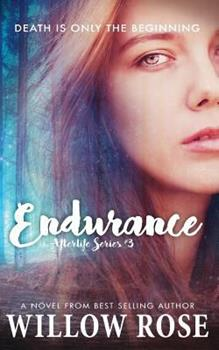 Endurance - Book #3 of the Afterlife