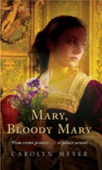 Mary, Bloody Mary (Young Royals, #1) - Book #1 of the Young Royals