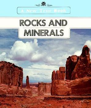 Rocks and Minerals (New True Books: Astronomy/Meterology (Paperback)) 0516416480 Book Cover