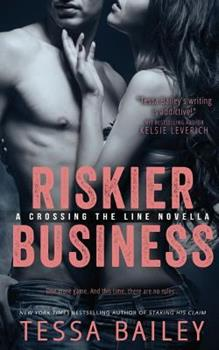 Riskier Business - Book  of the Crossing the Line