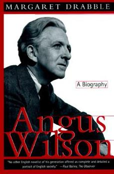 Angus Wilson: A Biography 0436200384 Book Cover