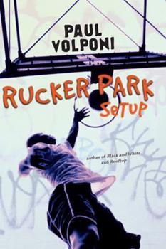 Rucker Park Setup 0142412074 Book Cover