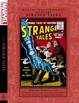 Marvel Masterworks: Atlas Era Strange Tales, Vol. 6 - Book #201 of the Marvel Masterworks
