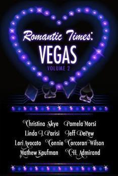 Romantic Times: Vegas: Book 2 - Book #2 of the Romantic Times: Vegas