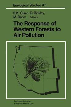 Hardcover The Response of Western Forests to Air Pollution Book