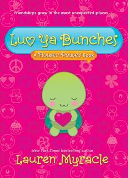 Paperback Luv Ya Bunches : A Flower Power Book