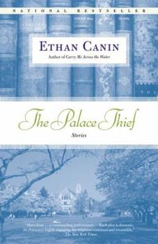 The Palace Thief: Stories 0812976177 Book Cover