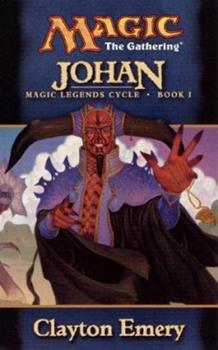 Johan - Book #29 of the Magic: The Gathering