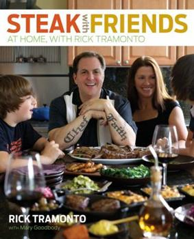 Steak with Friends: At Home, with Rick Tramonto 0740792571 Book Cover