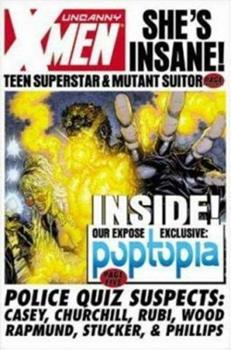 Uncanny X-Men: Poptopia - Book  of the Uncanny X-Men 1963-2011