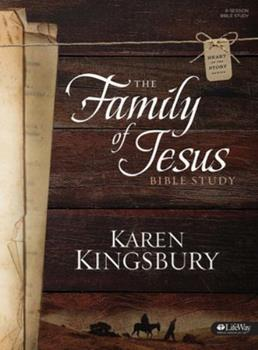 The Family of Jesus Bible Study - Member Book