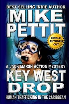Key West Drop: A Jack Marsh Action Thriller - Book  of the Jack Marsh