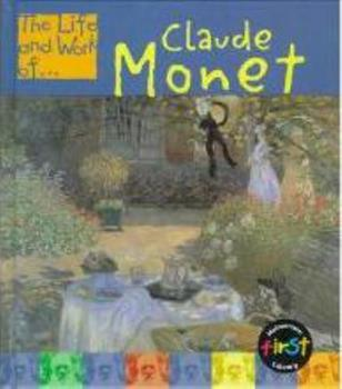 The Life and Work of Claude Monet 1403484899 Book Cover