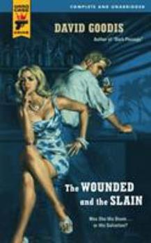 The Wounded and the Slain (Hard Case Crime #31) 0843957719 Book Cover