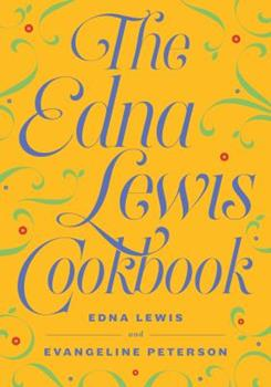 The Edna Lewis cookbook 1604191066 Book Cover