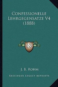 Paperback Confessionelle Lehrgegensatze V4 Book