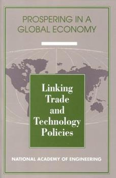 Paperback Linking Trade and Technology Policies: An International Comparison of the Policies of Industrialized Nations (Series on Prospering in a Global Econo) Book