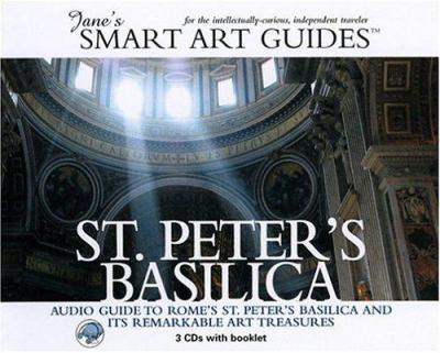 St. Peter's Basilica: Audio Guide to Rome's St. Peter's Basilica and Its Remarkable Art Treasures (Jane's Smart Art Guides) 0976905213 Book Cover
