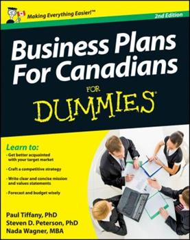 Business Plans for Canadians for Dummies 0470154209 Book Cover