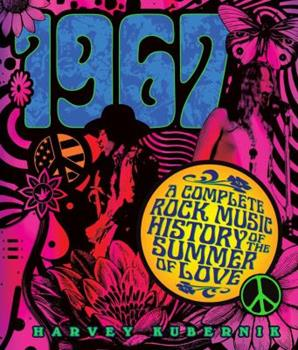 Hardcover 1967: A Complete Rock Music History of the Summer of Love Book