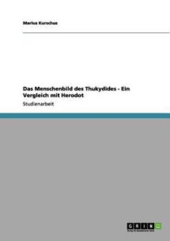 Paperback Das Menschenbild des Thukydides - ein Vergleich Mit Herodot [German] Book