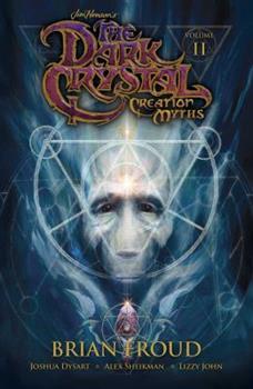 Jim Henson's The Dark Crystal: Creation Myths Vol. 2 - Book  of the Dark Crystal