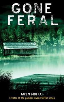 Gone Feral 0786720433 Book Cover
