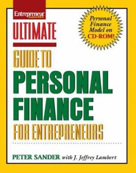 Ultimate Guide to Personal Finance for Entrepreneurs [With CDROM] 1599180324 Book Cover