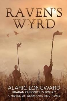 Raven's Wyrd - Book #2 of the Hraban Chronicles