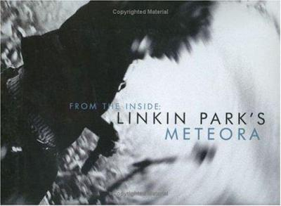 Hardcover From the Inside: Linkin Park's Meteora Book