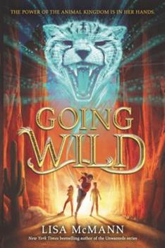 Going Wild 0062337157 Book Cover