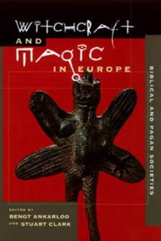Paperback Witchcraft and Magic in Europe, Volume 1: Biblical and Pagan Societies Book