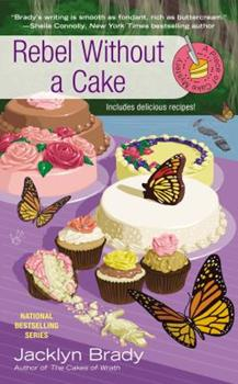 Rebel Without a Cake 0425258270 Book Cover