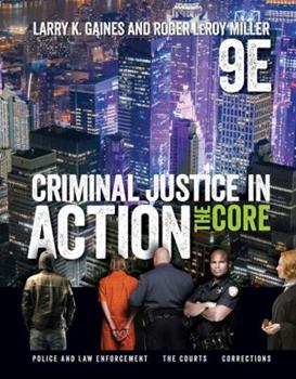 Criminal Justice in Action: The Core (with CD-ROM and InfoTrac) 0495094757 Book Cover