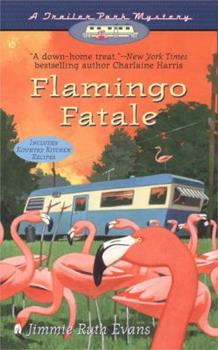 Flamingo Fatale (Trailer Park Mysteries) 0425203980 Book Cover